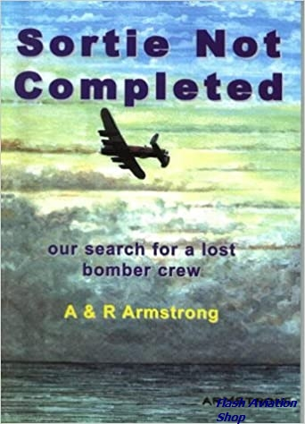 Image not found :Sortie not Completed, Our Search for a lost Bomber Crew