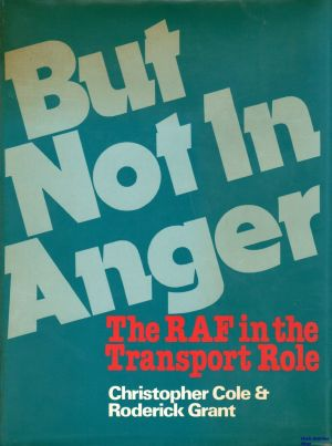 Image not found :But not in Anger, the RAF in the Transport Role