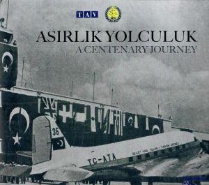 Image not found :Asirlik Yolculuk, a Centenary Journey