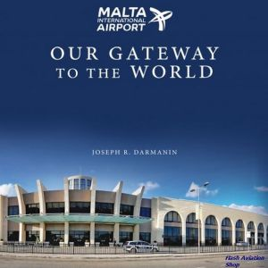 Image not found :Malta International Airport, Our Gateway to the World