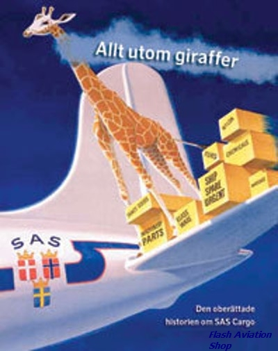 Image not found :Everything but Giraffes, the Untold story of SAS Cargo
