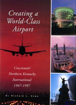 Image not found :Creating a World-Class Airport, Cincinnati/Northern Kentucky Int.