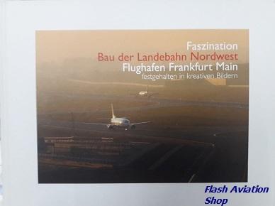Image not found :Faszination, Bau der Landebahn Nordwest, Flughafen Frankfurt Main