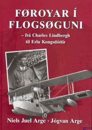 Image not found :Foroyar i Flogsoguni, fra Charles Lindbergh til Erlu Kongsdottir