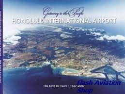 Image not found :Honolulu International Airport, Gateway to the Pacific, first 80 y