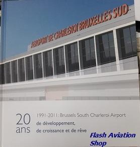 Image not found :Aeroport de Charleroi Bruxelles Sud, 20 ans 1991-2011