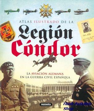 Image not found :Atlas Ilustrado de la Legion Condor, la Aviacion Alemana en la Gue