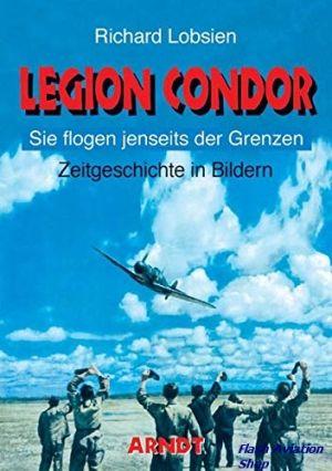 Image not found :Legion Condor, Sie Flogen Jenseits der Grenzen
