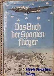 Image not found :Buch der Spanien-flieger, Die Feuertaufe der neuen deutschen Luftw