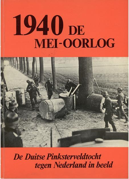 Image not found :1940 de Mei-Oorlog; De Duits Pinksterveldtocht tegen Nederland in