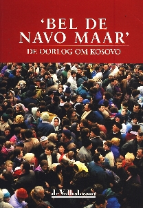 Image not found :'Bel de NAVO Maar', de Oorlog om Kosovo