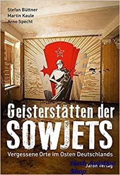Image not found :Geisterstatten der Sowjets, Vergessene Orte im Osten Deutschlands