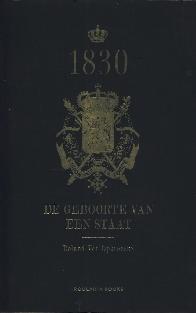Image not found :1830, De geboorte van een Staat