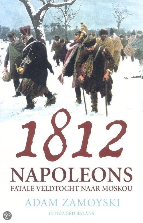 Image not found :1812, Napoleons Fatale Veldtocht naar Moskou