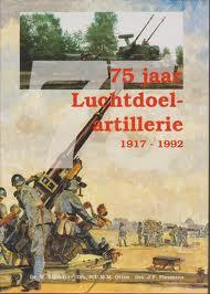 Image not found :75 Jaar Luchtdoel-Artillerie 1917-1992