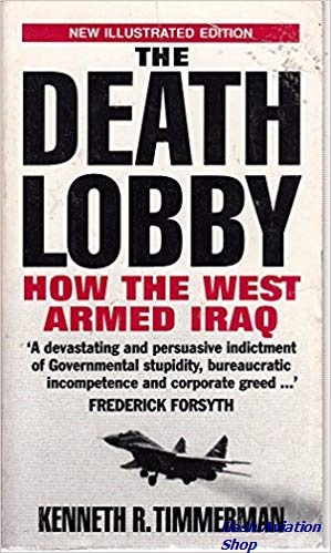 Image not found :Death Lobby, How the West Armed Iraq