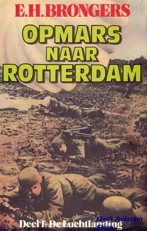Image not found :Opmars naar Rotterdam, deel 1: de Luchtlanding (sbk)