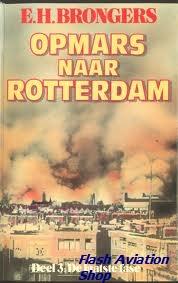 Image not found :Opmars naar Rotterdam, deel 3: de Laatste Fase (sbk)