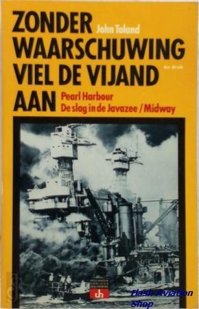 Image not found :Zonder Waarschuwing viel de Vijand aan, Pearl Harbour, de Slag in