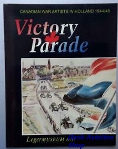 Image not found :Victory Parade, Canadian War Artists in Holland 1944/45