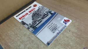 Image not found :Illustrated History of the Berlin Wall