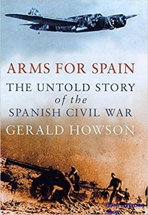 Image not found :Arms for Spain, the Untold Story of the Spanish Civil War