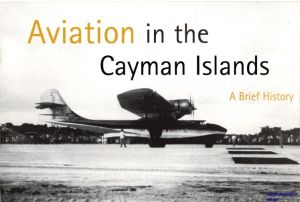 Image not found :Aviation in the Cayman Islands, a Brief History