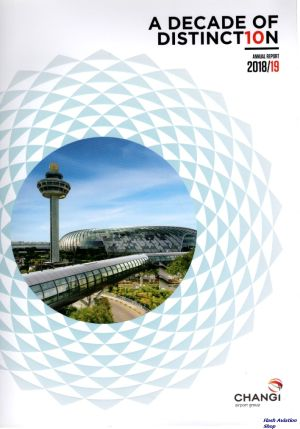 Image not found :Decade of Distinction, Annual Report 2018/19, Changi Airport Group