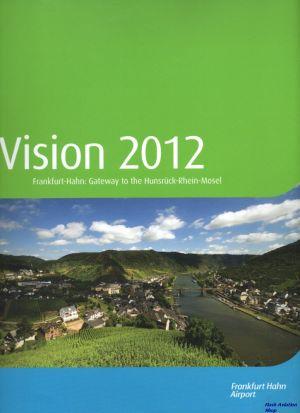 Image not found :Vision 2012, Frankfurt-Hahn: Gateway to the Hunsruck-Rhein-Mosel