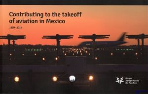 Image not found :Contributing to the Takeoff of Aviation in Mexico 1999-2014