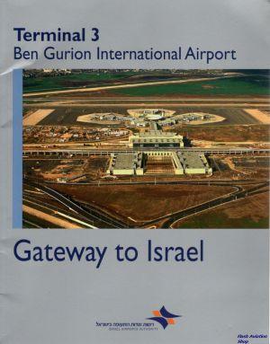 Image not found :Terminal 3, Ben Gurion International Airport, Gateway to Israel