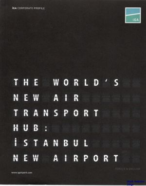 Image not found :World's New Air Transport Hub; Istanbul New Airport