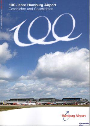 Image not found :100 Jahre Hamburg Airport, Geschichte und Geschichten