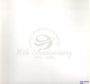 Image not found :10th Anniversary 1995 - 2005, Denver International Airport