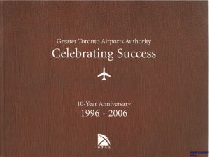 Image not found :Celebrating Succes, Greater Toronto Airports Authority, 10-Year
