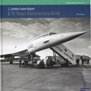 Image not found :London Luton Airport, 75 Years Anniversary Book