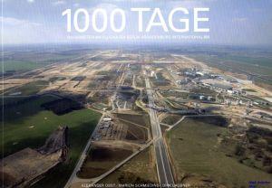 Image not found :1000 Tage, Bauarbeiten am Flughafen Berlin Brandenburg Internation