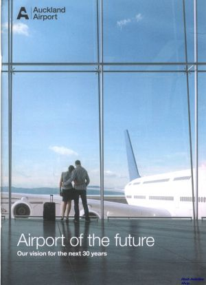 Image not found :Auckland Airport, Airport of the Future, Our Vision for the next