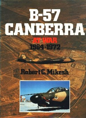 Image not found :B-57 Canberra at War 1964 - 1972
