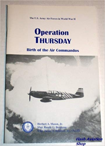 Image not found :Operation Thursday, Birth of the Air Commandos