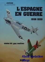 Image not found :L'Espagne en Guerre 1936/1939 (ex Libris)