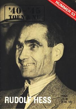Image not found :RUDOLF HESS Uitgebreid hoofdartikel. Vanaf de eerste dagen als partij leider tot zijn dood in de Spandau gevangenis. Oorlogsfilm: Theirs is the Glory.
