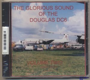 Image not found :Glorious Sound of the Douglas DC6, Volume One