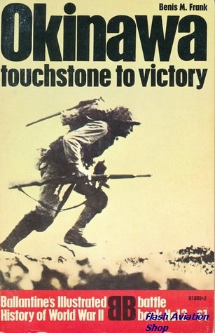 Image not found :Okinawa, Touchstone to Victory