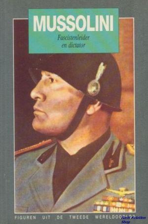 Image not found :Mussolini, Fascistenleider en Dictator