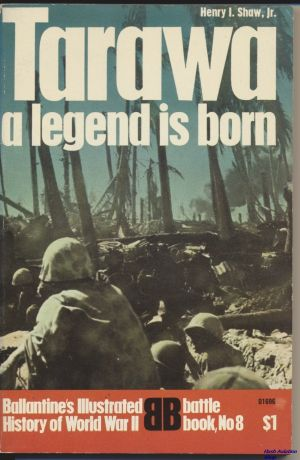 Image not found :Tarawa, a Legend is Borne